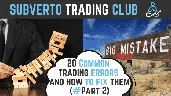 20 common mistakes in trading part 2