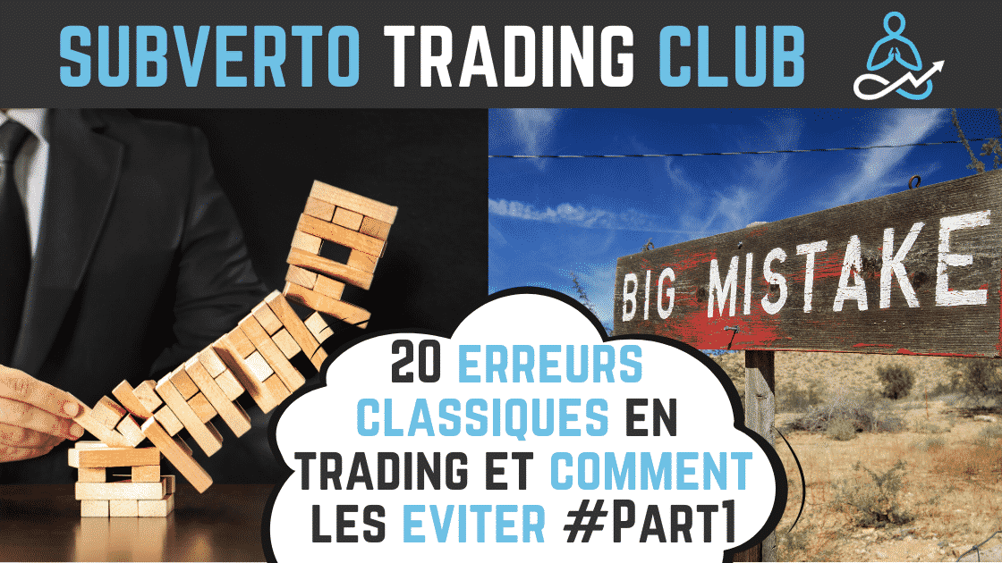 20 erreurs classiques en trading et comment les eviter part1